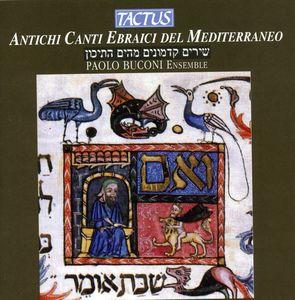 Ancient Hebrew Chants of the Mediterranean