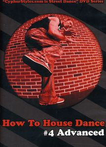 How to House Dance 4