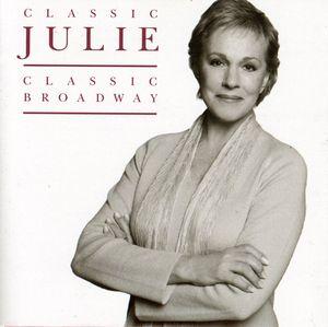 Classic Julie, Classic Broadway