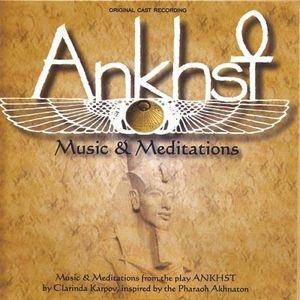 Ankhst: Music & Meditations