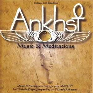 Ankhst: Music & Meditations