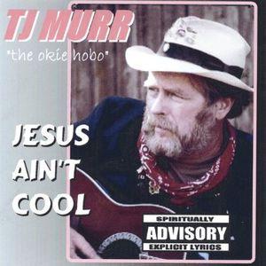 Jesus Ain't Cool