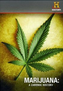 Marijuana a Chronic History