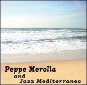 Peppe Merolla & Jazz Mediterraneo