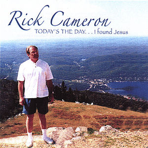 Rick Cameron Todays the Day