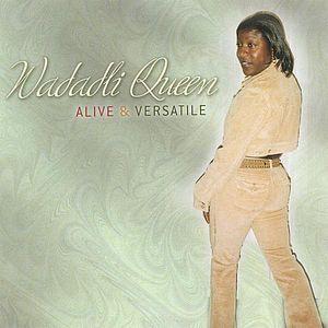Alive & Versatile
