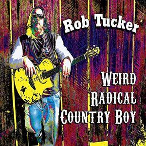 Weird Radical Country Boy