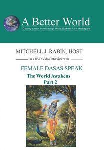World Awakens - Female Dasas Speak Part 2