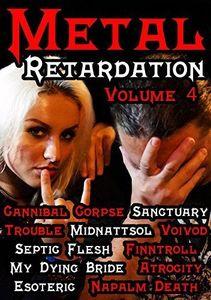 Metal Retardation 4