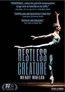 Restless Creature: Wendy Whalen