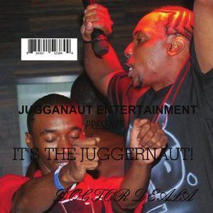 It's the Juggernaut