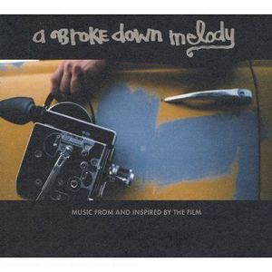 A Broke Down Melody (Original Soundtrack) [Import]