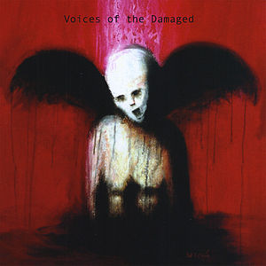 Voices of the Damaged