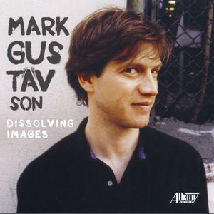 Chamber Music of Mark Gustavson