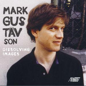 Chamber Music of Mark Gustavson