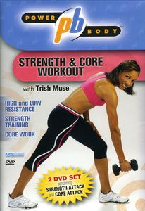 Power Body: Strength & Core Workout With Trish Mus