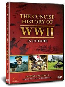 Concise History of World War II in Colour [Import]