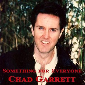 Garrett, Chad : Something for Everyone