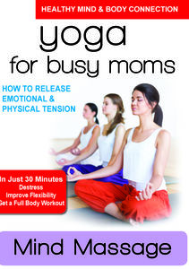 Mind Massage - How to Release Emotional & Physical Tension