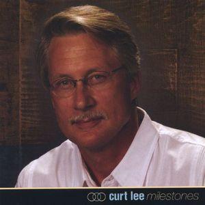 Curt Lee/ Milestones