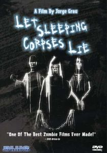 Let Sleeping Corpses Lie (aka The Living Dead at Manchester Morgue)