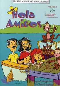 Hola Amigos 3