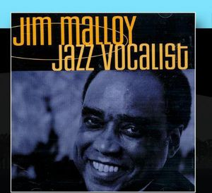 Jim Malloy Jazz Vocalist