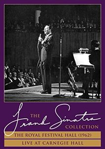 Frank Sinatra: The Royal Festival Hall (1962) /  Live at Carnegie Hall