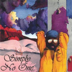 Simply No One