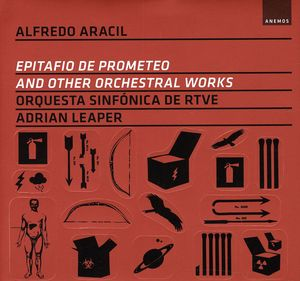 Epitafio de Prometeo & Other Orchestral Works