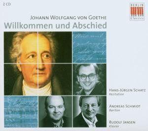 Goethe-Willkommen Und Abschied /  Various