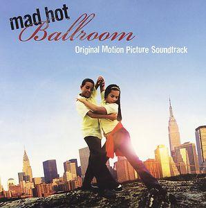 Mad Hot Ballroom (Original Soundtrack)
