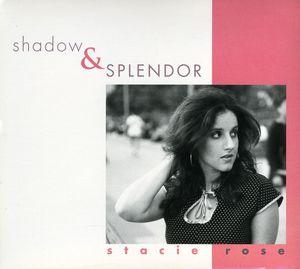 Shadow & Splendor