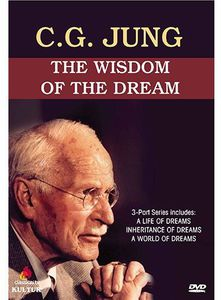C.G. Jung: The Wisdom of the Dream