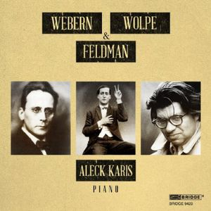 Webern Wolpe & Feldman