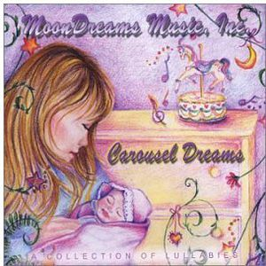 Carousel Dreams-A Collection of Lullabies