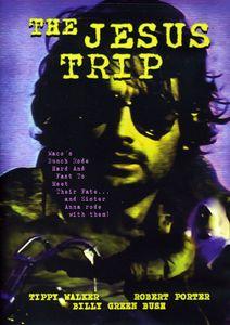 The Jesus Trip