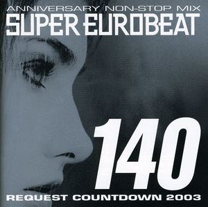 Super Eurobeat - Vol 140 /  Various [Import]