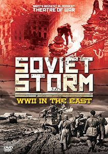 Soviet Storm: WWII In The East [Import]