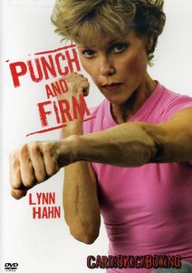 Punch and Firm: Cardio Kickboxing