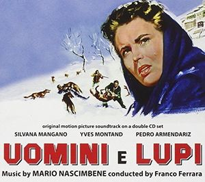 Uomini E Lupi (Men and Wolves) (Original Motion Picture Soundtrack)