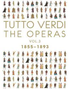 Tutto Verdi Operas 3 (1855 - 1893)