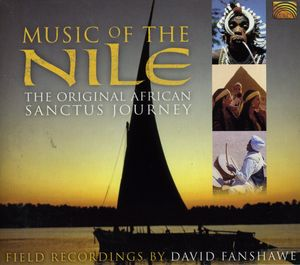 Music of the Nile: The Original African Sanctus J