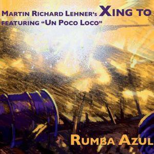 Rumba Azul (Feat. Un Poco Loco)