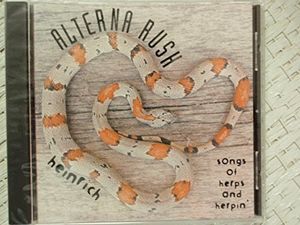 Alterna Rush Songs of Herps & Herpin
