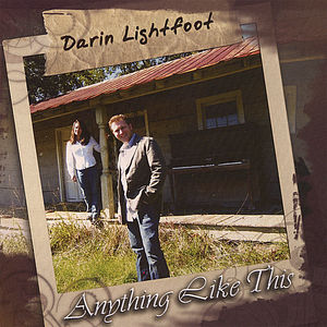 Lightfoot, Darin : Anything Like This
