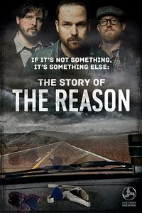 Reason - If It's Not Something It's Something Else: Story of the   Reason