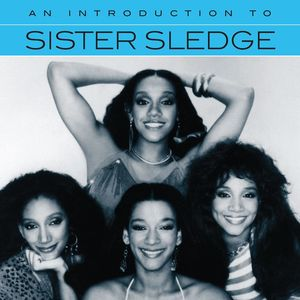 An Introduction To Sister Sledge , Sister Sledge