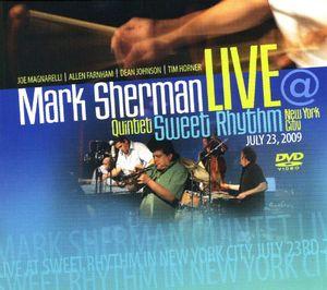 Mark Sherman Quintet Live at Sweet Rhythm NYC