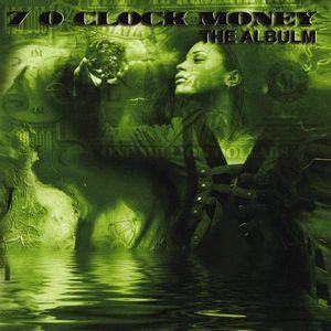 7 O'Clock Money the Album